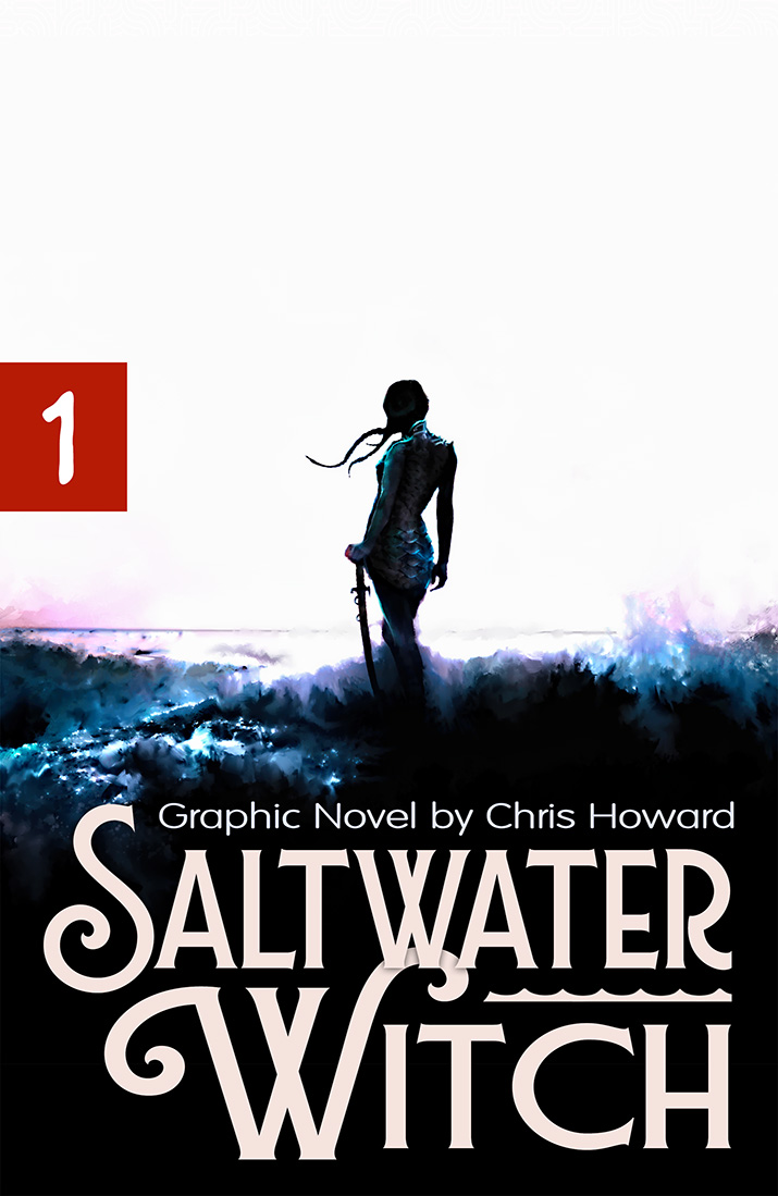 Saltwater Witch Comic by Chris Howard